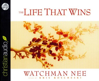 The Life That Wins Unabridged Audiobook on CD  -     By: Watchman Nee