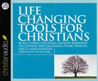 Life Changing Tools for Christians Unabridged Audiobook on CD  -     By: Bill Hybels, Luis Palau, Haddon Robinson