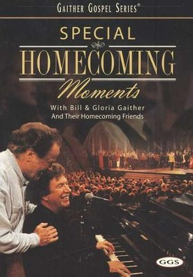 Special Homecoming Moments, DVD   -     By: Bill Gaither, Gloria Gaither, Homecoming Friends
