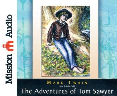 The Adventures of Tom Sawyer Unabridged Audiobook on CD  -     Narrated By: Robin Field     By: Mark Twain