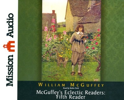 McGuffey's Eclectic Readers: Fifth Unabridged Audiobook on CD  -     Narrated By: Robin Field     By: William McGuffey
