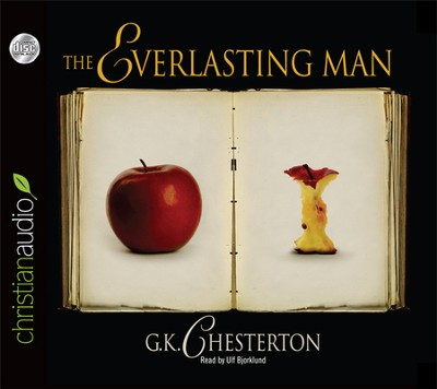 The Everlasting Man Unabridged Audiobook on CD  -     By: G.K. Chesterton