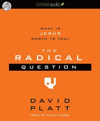 Radical Question Unabridged Audiobook on CD  -     By: David Platt