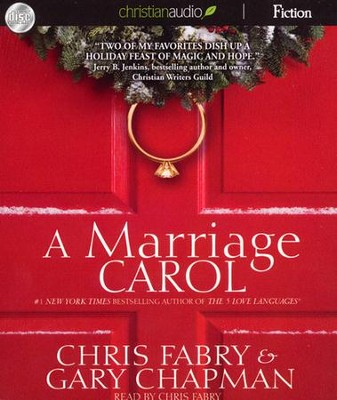A Marriage Carol Unabridged Audiobook on CD  -     By: Chris Fabry, Gary Chapman