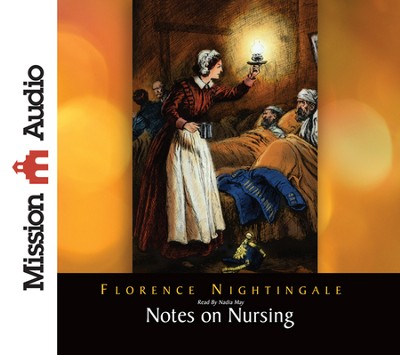 Notes on Nursing Unabridged Audiobook on CD  -     By: Florence Nightingale