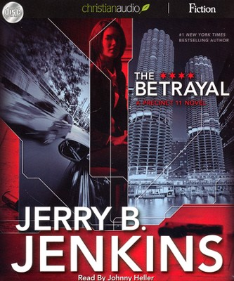The Betrayal Unabridged Audiobook on CD  -     Narrated By: Johnny Heller     By: Jerry B. Jenkins