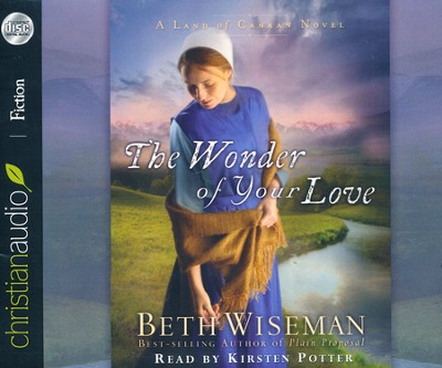 The Wonder of Your Love Unabridged Audiobook on CD  -     Narrated By: Kirsten Potter     By: Beth Wiseman