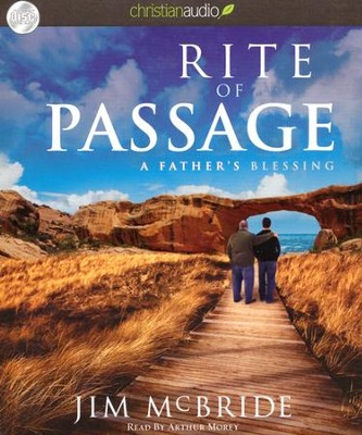 Rite of Passage: A Father's Blessing Unabridged Audiobook on CD  -     By: Jim McBride