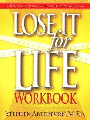 Lose It For Life Workbook   -     By: Stephen Arterburn, Dr. Linda Mintle