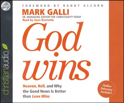 God Wins: Heaven, Hell and Why the Good News is Better than Love Wins Unabridged Audiobook on CD  -     By: Mark Galli