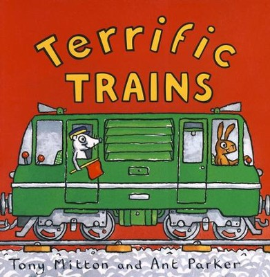 Terrific Trains   -     By: Mitton