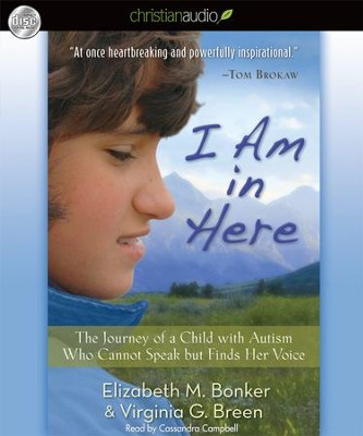 I Am in Here Unabridged Audiobook on CD  -     By: Elizabeth Bonker