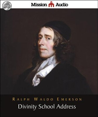 Divinity School Address Unabridged Audiobook on CD  -     By: Ralph Waldo Emerson