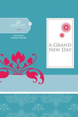 A Grand New Day - eBook  -     By: Women of Faith