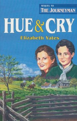 Hue & Cry   -     By: Elizabeth Yates