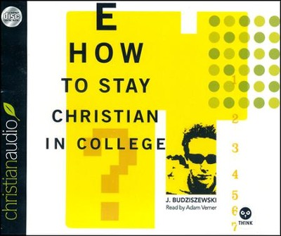 How to Stay Christian in College Unabridged Audiobook on CD  -     By: J. Budziszewski