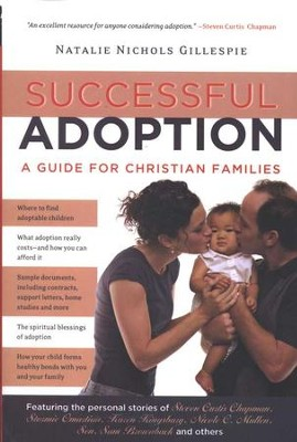 Successful Adoption: A Guide for Christian Families   -     By: Natalie Nichols Gillespie
