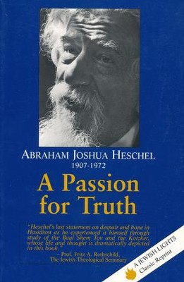 A Passion for Truth   -     By: Abraham Joshua Heschel