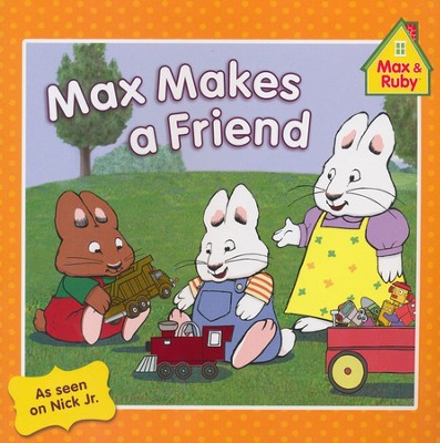 Max Makes a Friend  -
