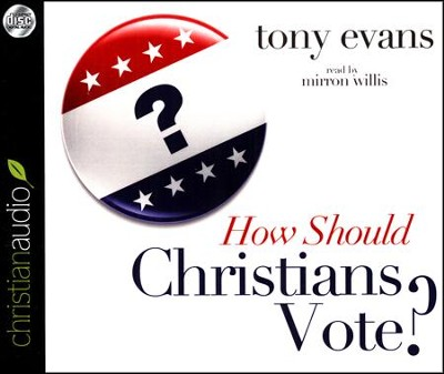 How Should Christians Vote? Unabridged Audiobook on CD  -     By: Tony Evans
