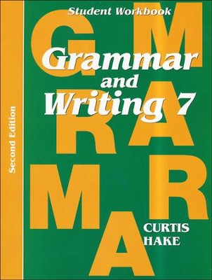 Saxon Grammar & Writing Grade 7 Student Workbook, 2nd Edition  -