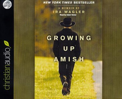 Growing Up Amish: A Memoir Unabridged Audiobook on CD  -     By: Ira Wagler