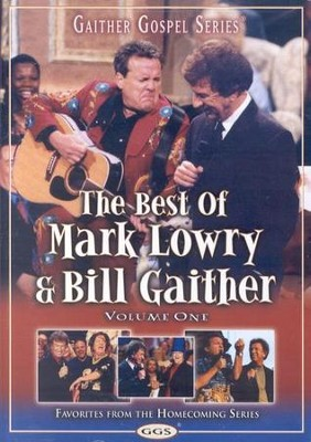 The Best of Mark Lowry & Bill Gaither, Volume 1, DVD   -     By: Mark Lowry, Bill Gaither