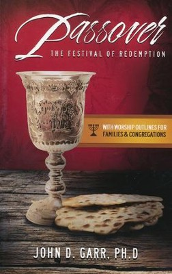 Christian Celebrations for Passover    -     By: John Garr
