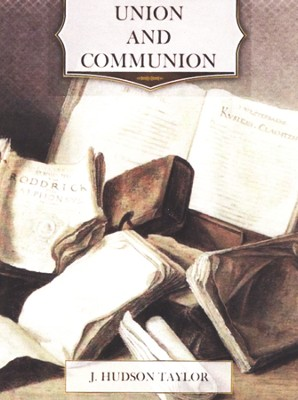 Union and Communion: Thoughts on the Song of Solomon-- Unabridged Audiobook on CD  -     By: James Hudson Taylor