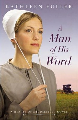 A Man of His Word - eBook  -     By: Kathleen Fuller