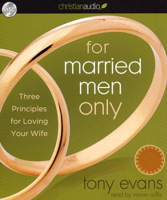 For Married Men Only: Three Principles for Loving Your Wife Unabridged Audiobook on CD  -     By: Tony Evans