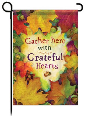 Gather Here With Grateful Hearts, Small Flag  -     By: Sue Lipkin