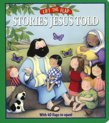 Lift-the-Flap: Stories Jesus Told   -