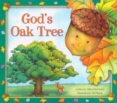 God's Oak Tree  -     By: Allia Zobel-Nolan     Illustrated By: Chi Chung