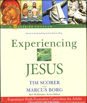 Experiencing Jesus  -     By: Tim Scorer, Marcus Borg