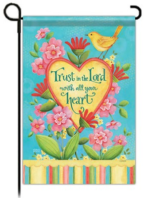 Trust In the Lord Flag, Garden Size  -     By: Karla Dornacher