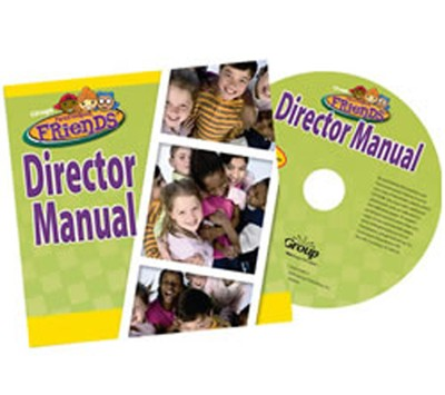 FaithWeaver Friends, Director Manual CDROM, Preschool & Elementary (Undated)  -