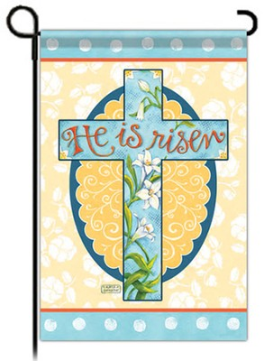 He Is Risen, Cross Flag, Garden Size  -     By: Karla Dornacher