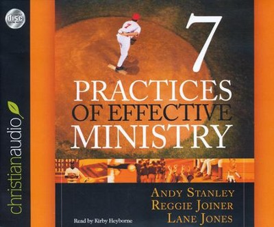 Seven Practices of Effective Ministry Unabridged Audiobook on CD  -     By: Andy Stanley, Lane Jones, Reggie Joiner
