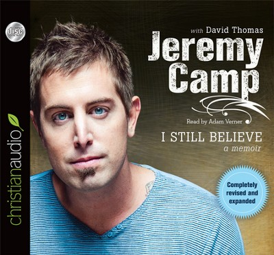 I Still Believe Unabridged Audiobook on CD  -     By: Jeremy Camp