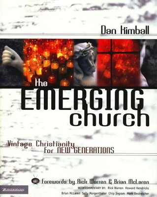 The Emerging Church: Vintage Christianity for New Generations  -     By: Dan Kimball