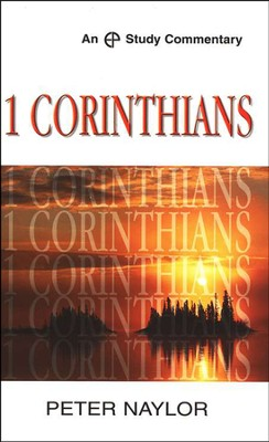 1 Corinthians  -     By: Peter Naylor
