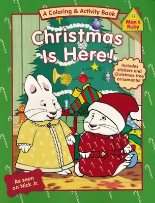 Max and Ruby: Christmas Is Here! With Sticker and Perf-out Ornaments  -