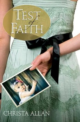 Test of Faith - eBook  -     By: Christa Allan