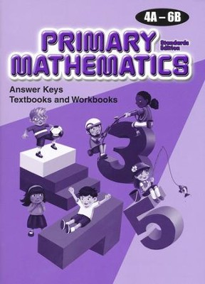 Primary Mathematics Answer Key Booklet 4A-6B (Standards Edition)  -