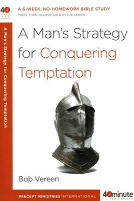 A Man's Strategy for Conquering Temptation, 40 Minute Bible  Studies  -     By: Bob Vereen