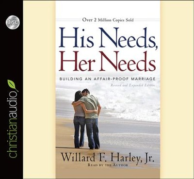 His Needs, Her Needs: Building an Affair-Proof Marriage - unabridged audiobook on CD  -     Narrated By: Willard F. Harley     By: Willard F. Harley