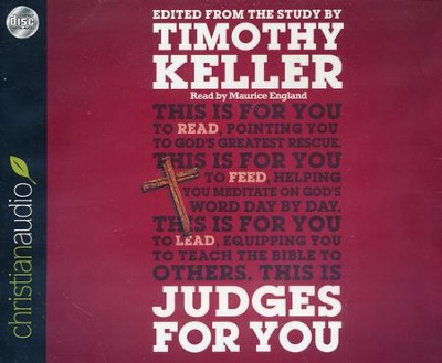 Judges For You: For Reading, For Feeding, For Leading - unabridged audiobook on CD  -     Narrated By: Maurice England     By: Timothy J. Keller