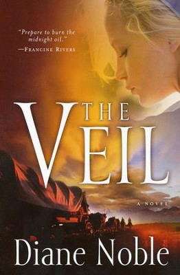 The Veil  -     By: Diane Noble