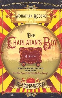 The Charlatan's Boy  -     By: Jonathan Rogers